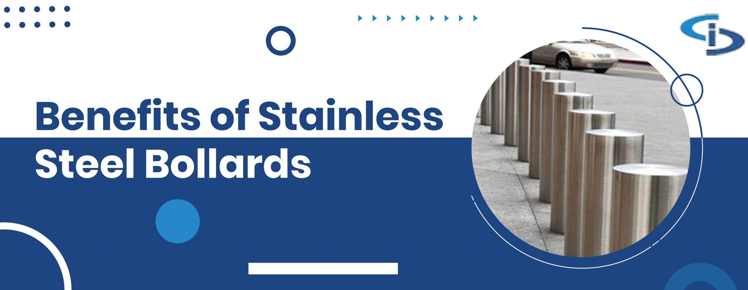 Beneftes of stainless steel bollards